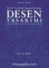 Türk Tezyini Santlarında Desen Tasarımı (Ciltsiz) & Çizim Tekniği ve Çeşitleri