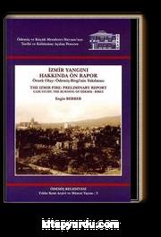 İzmir Yangını Hakkında Ön Rapor & Örnek Olay: Ödemiş-Birgi'nin Yakılması