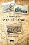 Es-Sumhudi (V. 911/1506) ve Medine Tarihi