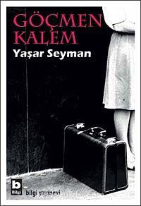 Göçmen Kalem - Yaşar Seyman pdf epub