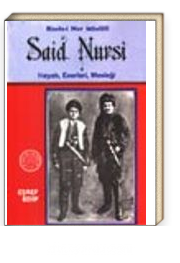 Said Nursi Hayatı, Eserleri, Mesleği / Risale-i Nur Müellifi