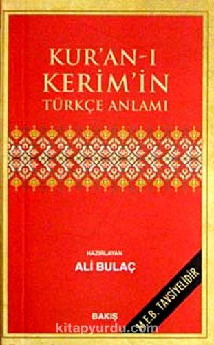 Kur'an-ı Kerim'in Türkçe Anlamı (Karton Kapak)(Cep Boy 7,5*11,5- Metinsiz)  - Ali Bulaç   kitapyurdu.com