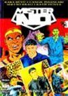 Mister No 1 Kara Büyü/Cangıl İnsanları/Sertao Kralı/Kayıp Dünya / Efsanevi Mister No Maceraları Albümü 1