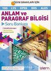Anlam ve Paragraf Bilgisi Soru Bankası