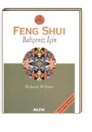 Feng Shui Bahçeniz İçin