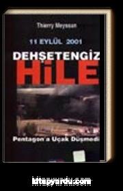 11 Eylül 2001 Dehşetengiz Hile