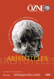 Özne Felsefe Bilim ve Sanat Yazıları Aristoteles Özel Sayı