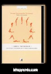 Surya Namaskar / İçsel Enerjiyi Uyandırmak İçin 12 Duruşlu Bir Yoga Dizisi