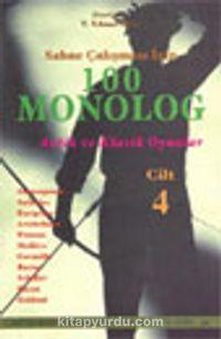 Sahne Çalışması İçin 100 Monolog 4 Klasik Oyunlar - T. Yılmaz Öğüt pdf epub