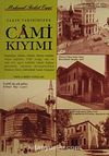 Yakın Tarihimizde Cami Kıyımı