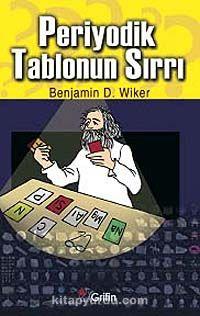 Periyodik Tablonun Sırrı - Benjamin D. Wiker pdf epub