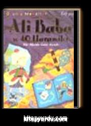 Ali Baba ve Kırk Haramiler Bir Binbir Gece Masalı  5-8 Yaş Oyunlu Masallar