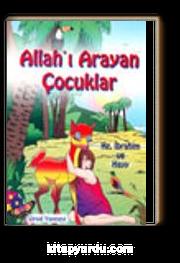 Allahı Arayan Çocuklar Hz.İbrahim ve Hayy