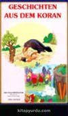 Geschichten Aus Dem Koran (Kur'an'dan Hikayeler Roman Boy)