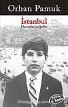 İstanbul & Hatıralar ve Şehir
