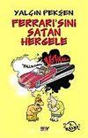 Ferrari'sini Satan Hergele