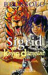 Sigrid ve Kayıp Dünyalar 4 Duvar Yiyiciler