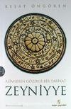 Zeyniyye & Alimlerin Gözdesi Bir Tarikat
