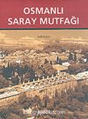 Osmanlı Saray Mutfağı (1453-1650)