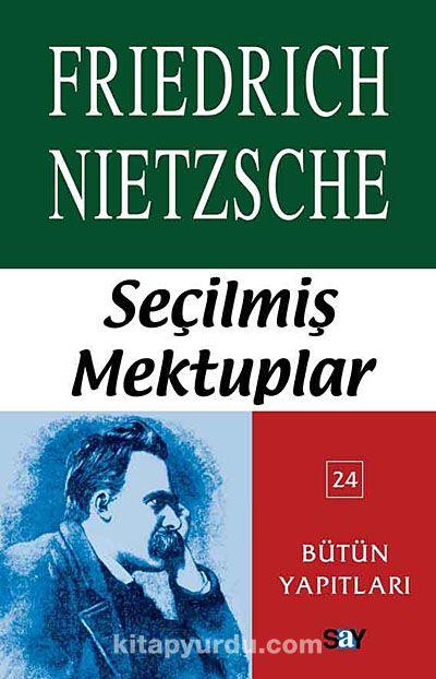 Seçilmiş Mektuplar - Friedrich Nietzsche pdf epub