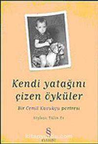Kendi Yatağını Çizen Öyküler: Bir Cemil Kavukçu Portresi - Tülin Er pdf epub