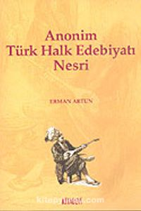 Anonim Türk Halk Edebiyatı Nesri - Erman Artun pdf epub