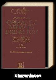 Avrupa'da Osmanlı Mimari Eserleri-Bulgaristan-Yunanistan-Arnavutluk/ (4.cilt, 4.5. ve 6.kitap)