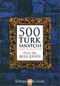 500 Türk Sanatçısı: Plastik Sanatlar