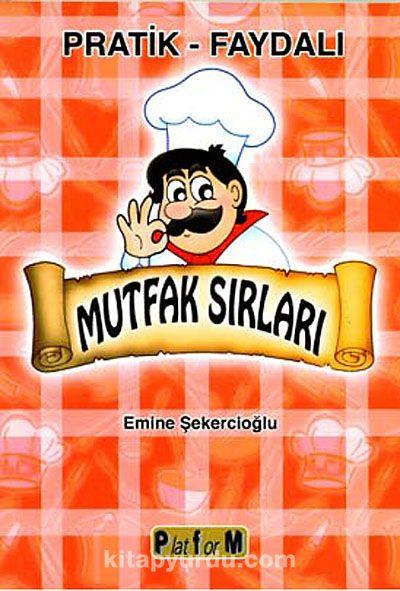 Pratik - Faydalı Mutfak Sırları - Emine Şekercioğlu pdf epub