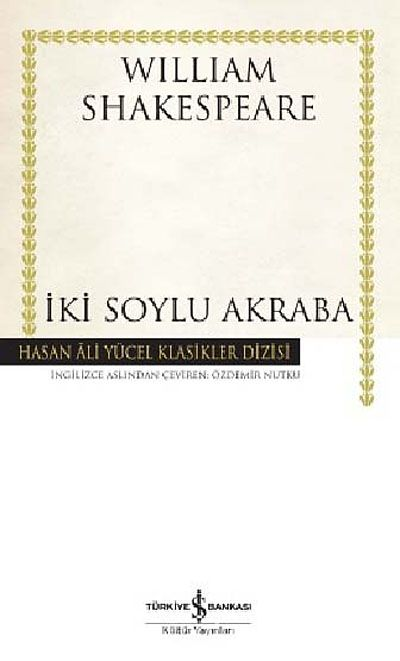 İki Soylu Akraba (Karton Kapak) - William Shakespeare pdf epub