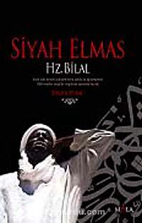 Siyah ElmasHz. Bilal - Sergül Vural pdf epub