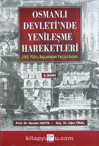 Osmanlı Devleti'nde Yenileşme Hareketleri (17. Yüzyıl Başlarından Yıkılışa Kadar) - Doç. Dr. Necdet Hayta pdf epub