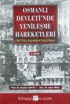 Osmanlı Devleti'nde Yenileşme Hareketleri (17. Yüzyıl Başlarından Yıkılışa Kadar)
