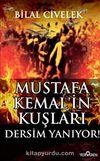 Mustafa Kemal'in Kuşları & Dersim Yanıyor!