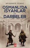 Osmanlı'da İsyanlar ve Darbeler