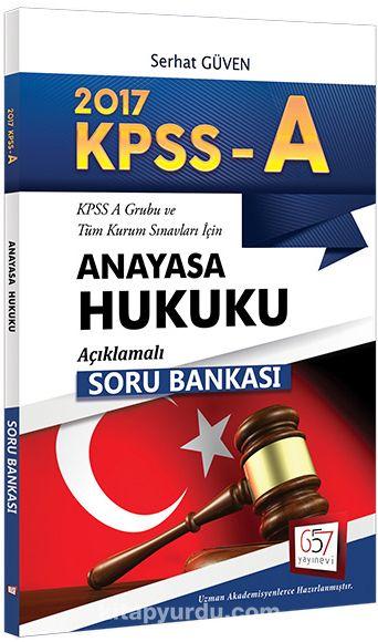 2017 KPSS A Grubu Anayasa Hukuku Açıklamalı Soru Bankası