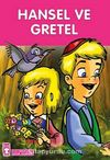 Hansel ve Gretel / Çocuk Klasikleri