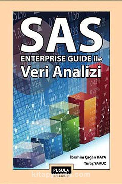 SAS Enterprise Guide ile Veri Analizi - İbrahim Çağan Kaya pdf epub