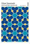 İslam Sanatında Geometrik Desenler