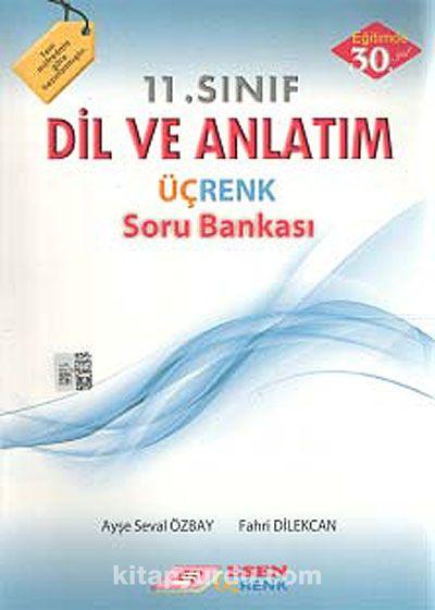11. Sınıf Dil ve Anlatım Üçrenk Soru Bankası - Komisyon pdf epub