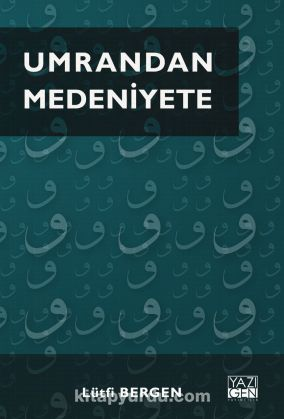 Umrandan Medeniyete - Lütfi Bergen pdf epub