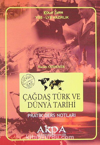 Çağdaş Türk ve Dünya Tarihi Pratik Ders Notları - Hasan Özdemir pdf epub