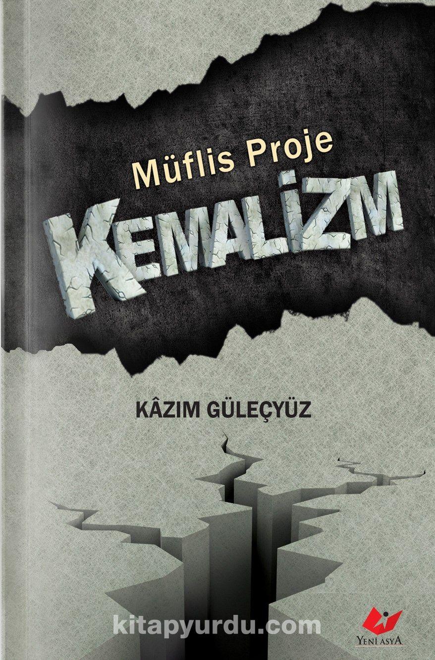 Müflis Proje Kemalizm - Kazım Güleçyüz pdf epub