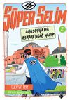 Süper Selim 2 / Ayasofya'da Esrarengiz Kayıp