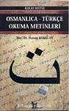 Osmanlıca-Türkçe Okuma Metinleri -5