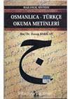 Osmanlıca-Türkçe Okuma Metinleri -7