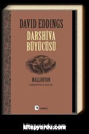 Darshiva Büyücüsü / Malloryon 4