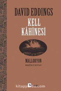 Kell Kahinesi / Malloryon 5