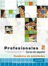 Profesionales 2 Cuaderno de actividades (Etkinlik Kitabı +Audio descargable) İspanyolca Orta Seviye