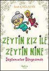 Zeytin Kız ile Zeytin Nine Söylenceler Dünyasında